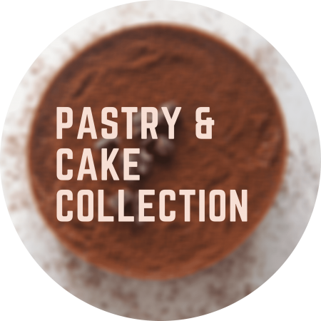 PASTRY & CAKE COLLECTIONS